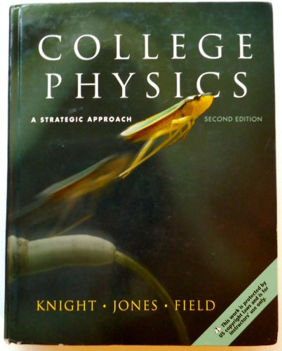 9780321596345: Exam Copy for College Physics: A Strategic Approach