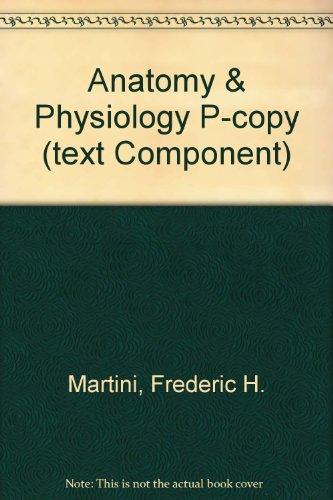 9780321597205: Anatomy & Physiology P-copy (text Component)