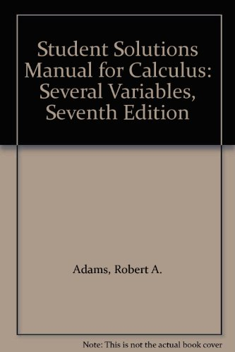 9780321597892: Student Solutions Manual for Calculus: Several Variables, Seventh Edition