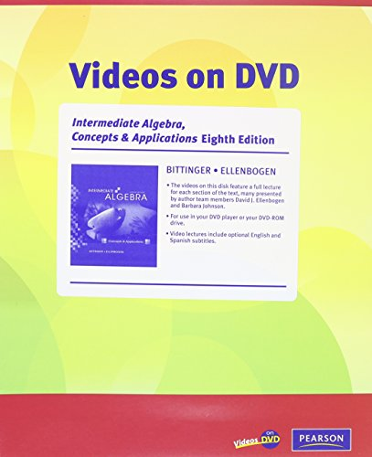 Videos on DVD for Intermediate Algebra: Concepts and Applications (0321599381) by Marvin L. Bittinger; David J. Ellenbogen
