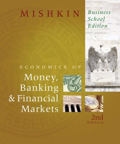 9780321599889: The Economics of Money, Banking, and Financial Markets, Business School Edition (2nd Edition)