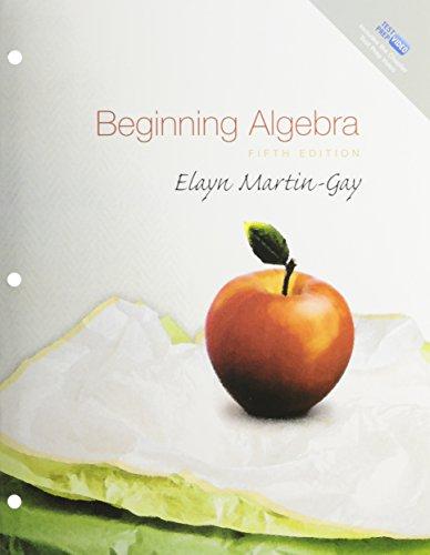 Beginning Algebra, A La Carte Plus (5th Edition): Elayn Martin-Gay