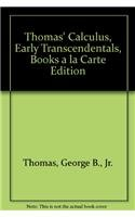 9780321600592: Thomas' Calculus, Early Transcendentals, Books a la Carte Edition (11th Edition)