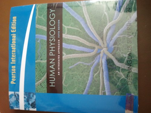 9780321600615: Human Physiology:An Integrated Approach: International Edition