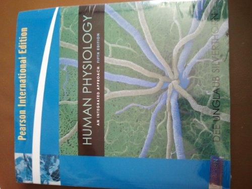 9780321600615: Human Physiology:An Integrated Approach: International Edition