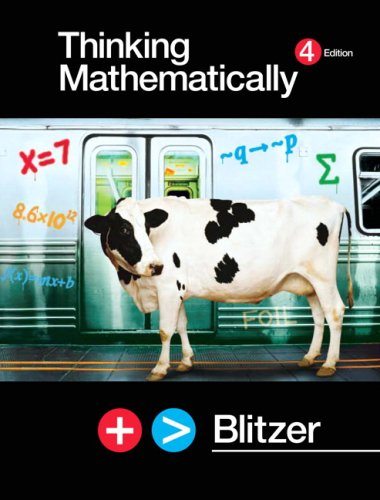 Thinking Mathematically Value Package (includes MathXL 12-month Student Access Kit) (0321600843) by Robert F. Blitzer