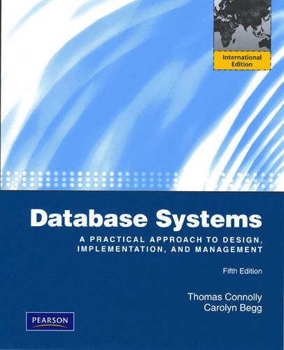 9780321601100: Database Systems: A Practical Approach to Design, Implementation and Management: International Edition