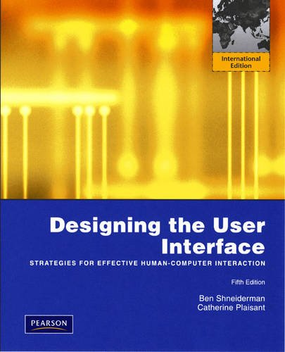 9780321601483: Designing the User Interface: Strategies for Effective Human-Computer Interaction: International Edition