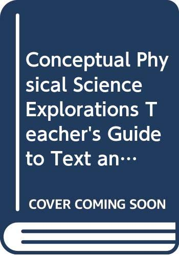 9780321602176: Conceptual Physical Science Explorations, Teacher's Guide to Text and Laboratory Manual, Second Edition