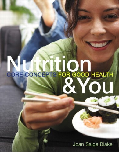9780321602473: Nutrition & You: Core Concepts for Good Health