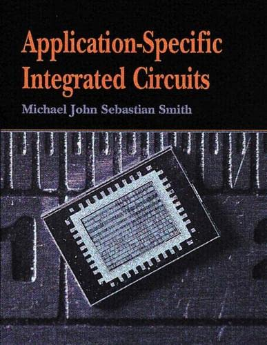 9780321602756: Application-Specific Integrated Circuits