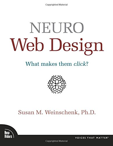 9780321603609: Neuro Web Design: What Makes Them Click?
