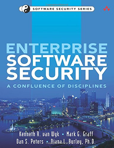9780321604118: Enterprise Software Security: A Confluence of Disciplines