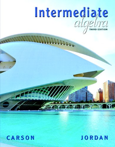 9780321607119: Intermediate Algebra (3rd Edition) (The Carson Algebra Series)