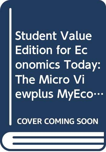 9780321607478: Student Value Edition for Economics Today: The Micro Viewplus MyEconLab 1-semester Student Access Kit (15th Edition)