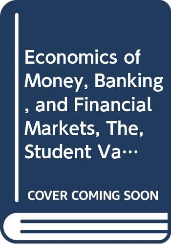 9780321607751: The Economics of Money, Banking & Financial Markets (Books a la Carte)