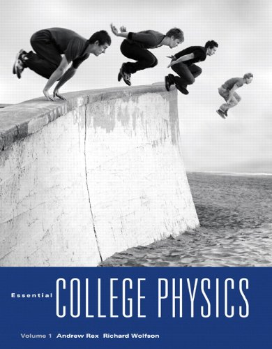 9780321611161: Essential College Physics, Volume 1