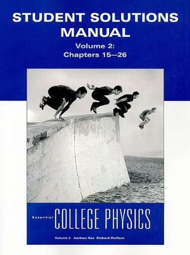 9780321611284: Student Solutions Manual for Essential College Physics, Volume 2