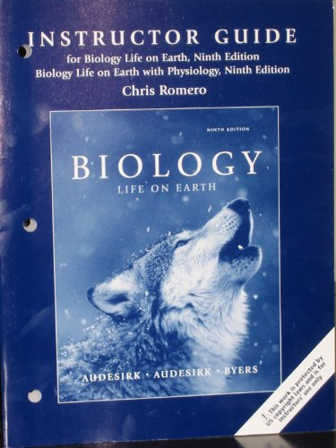 9780321611772: Instructor Guide for Biology: Life on Earth; Biology Life on Earth with Physiology