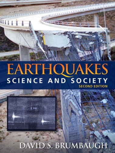 Earthquakes: Science & Society (2nd Edition): Brumbaugh, David S.
