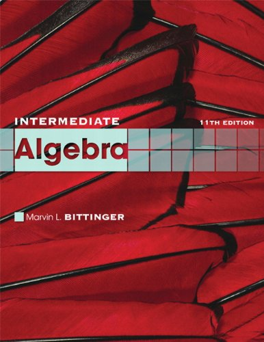 9780321613363: Intermediate Algebra (11th Edition) (The Bittinger Worktext Series)