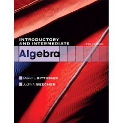 Introductory and Intermediate Algebra (4th INSTRUCTOR'S EDITION): Marvin L. Bittinger, Judith ...