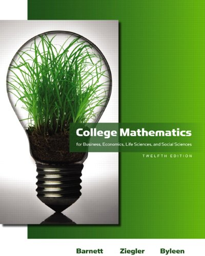 9780321614001: College Mathematics for Business, Economics, Life Sciences and Social Sciences (12th Edition) (Barnett)
