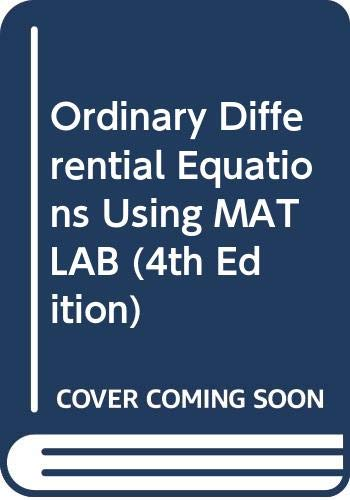 9780321614193: Ordinary Differential Equations Using MATLAB (4th Edition)