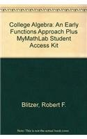 9780321614711: College Algebra: An Early Functions Approach Plus MyMathLab Student Access Kit (2nd Edition)
