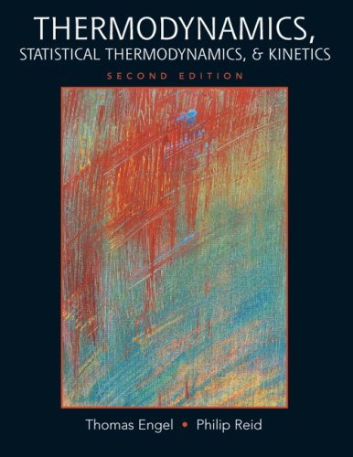 9780321615039: Thermodynamics, Statistical Thermodynamics, & Kinetics (2nd Edition)