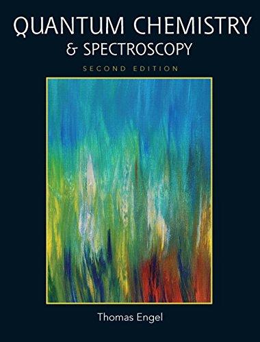 9780321615046: Quantum Chemistry & Spectroscopy