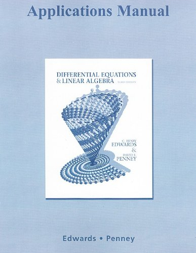 9780321615251: Applications Manual for Differential Equations and Linear Algebra