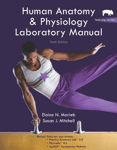 9780321616135: Human Anatomy & Physiology Lab Manual, Fetal Pig Version (10th Edition)