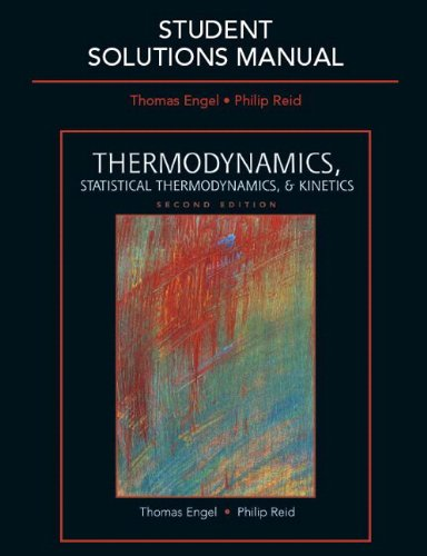 9780321616210: Student Solutions Manual for Thermodynamics, Statistical Thermodynamics, & Kinetics