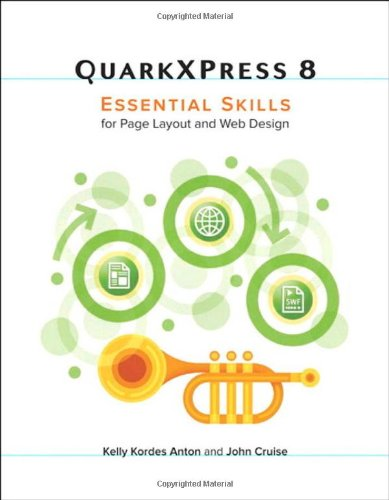 9780321616913: QuarkXPress 8: Essential Skills for Page Layout and Web Design