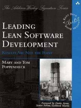 9780321620705: Leading Lean Software Development: Results Are not the Point