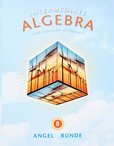 9780321620910: Intermediate Algebra for College Students (8th Edition) (The Angel Developmental Algebra Series)
