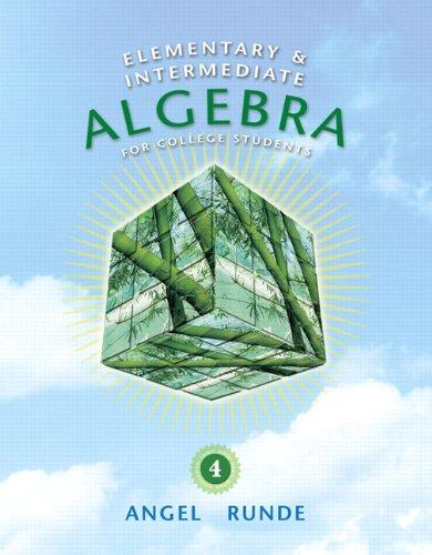 9780321620927: Elementary & Intermediate Algebra for College Students (4th Edition) (The Angel Developmental Algebra Series)