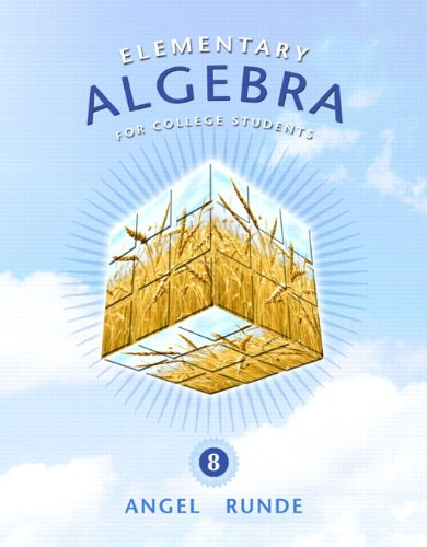 Elementary Algebra for College Students (8th Edition): Angel, Allen R.