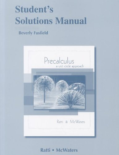 9780321621061: Student Solutions Manual for Precalculus: A Unit Circle Approach
