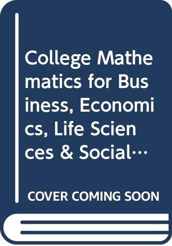 9780321622754: College Mathematics for Business, Economics, Life Sciences & Social Sciences / MML: Books A La Carte