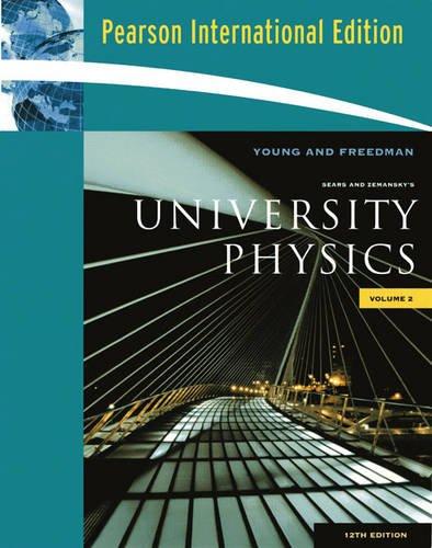 9780321623270: University Physics: Volume 2 (Chapters 21-37)