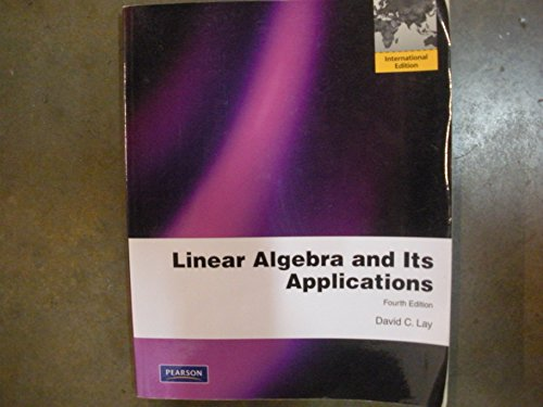 9780321623355: Linear Algebra and Its Applications 4th Edition Low Cost Soft Cover IE Edition