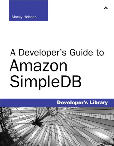 9780321623638: A Developer's Guide to Amazon SimpleDB (Developers Library)