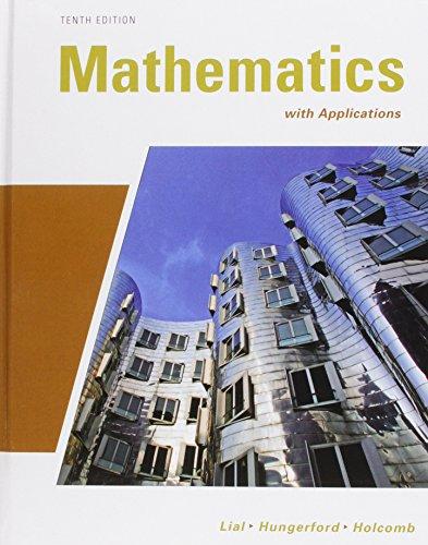 9780321624291: Mathematics with Applications plus MyMathLab/MyStatLab Student Access Code Card (10th Edition)