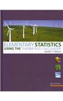 9780321624338: Elementary Statistics Using the TI-83/84 Plus Calculator plus MyMathLab/MyStatLab Student Access Code Card (3rd Edition)