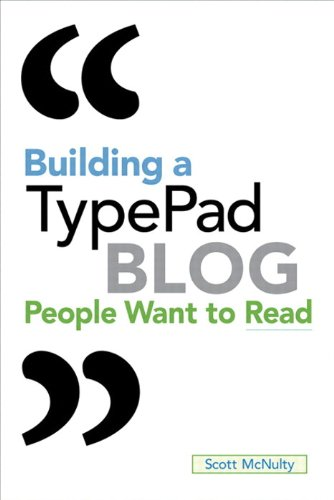9780321624512: Building a TypePad Blog People Want to Read
