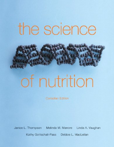 9780321624734: The Science of Nutrition, First Canadian Edition