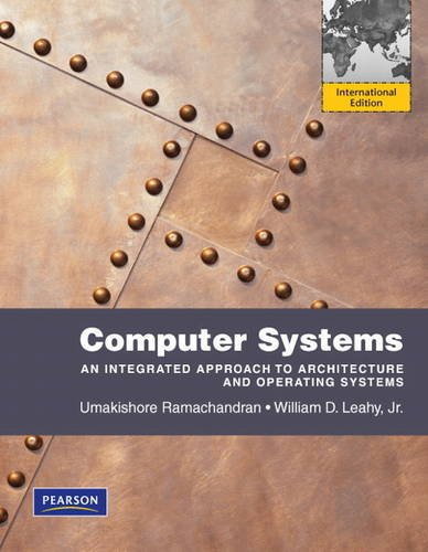 9780321624802: Computer Systems: International Version: An Integrated Approach to Architecture and Operating Systems