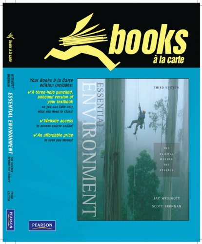 9780321625755: Essential Environment: The Science behind the Stories, Books a la Carte Edition (3rd Edition)